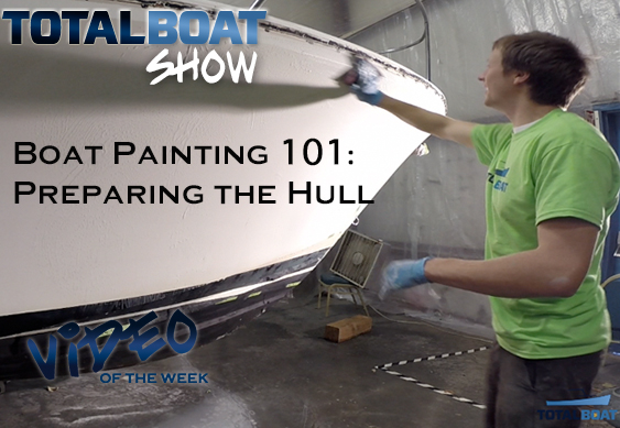 Boat Painting 101: Preparing the Hull