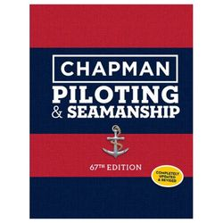 Chapman Book of Piloting and Seamanship - 67th Edition