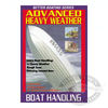 Advanced Heavy Weather Powerboat Handling