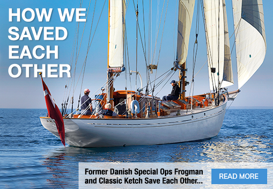 Classic Boat Magazine: Former Danish Special Ops Frogman and Classic Ketch Save Each Other