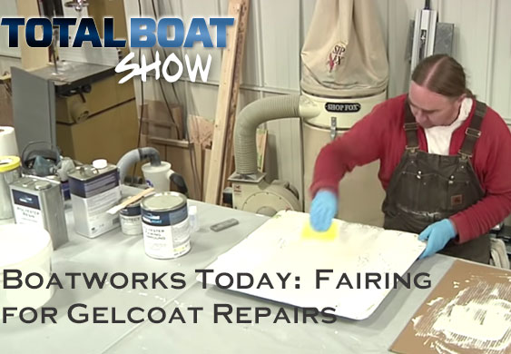 Boatworks Today: Fairing for Gelcoat Repairs