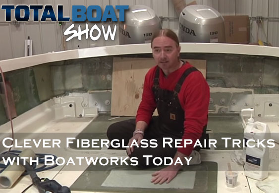 Fiberglass Repair Tricks with Boatworks Today