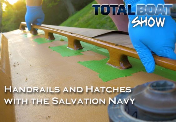 Handrails and Hatches with the Salvation Navy