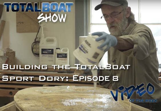 Building the TotalBoat Sport Dory: Episode 8