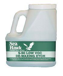 Sea-Hawk S-90 De-Waxing Etch & Cleaner