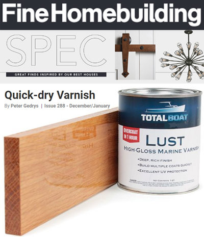 Fine Homebuilding article about TotalBoat Lust Spar Varnish.