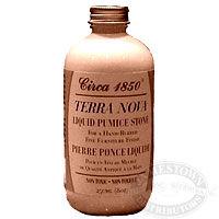 Circa 1850 Terra Nova Liquid Pumice